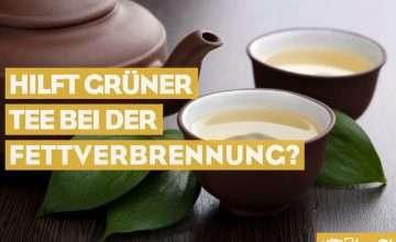 Hilft grüner Tee bei der Fettverbrennung