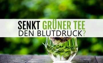 Senkt grüner Tee den Blutdruck?