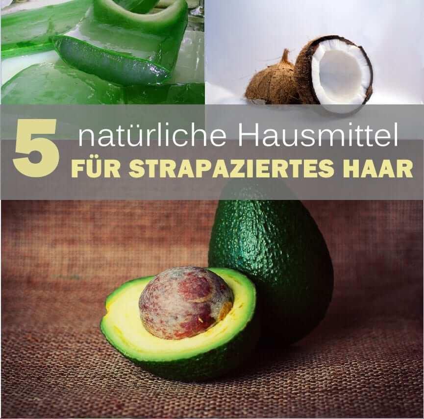 5 Natürliche Hausmittel Für Strapaziertes Haar