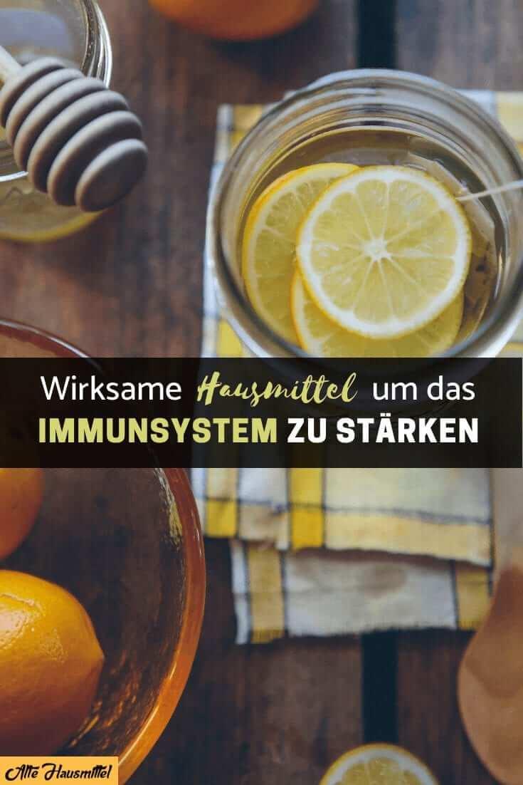 hausmittel um das Immunsystem zu stärken