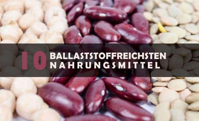 Ballaststoffreichsten Nahrungsmittel