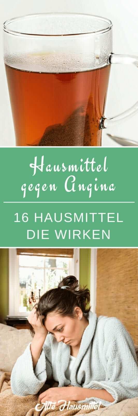 Hausmittel gegen Angina -  16 Hausmittel die wirken