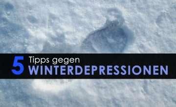 Tipps gegen Winterdepressionen