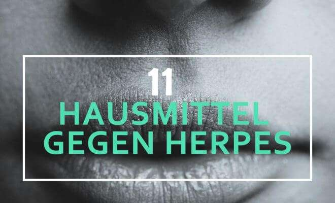 Hausmittel gegen Herpes