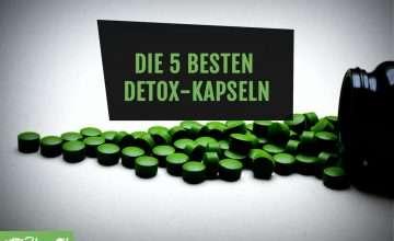 besten Detox-Kapseln