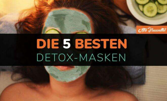 besten Detox Masken