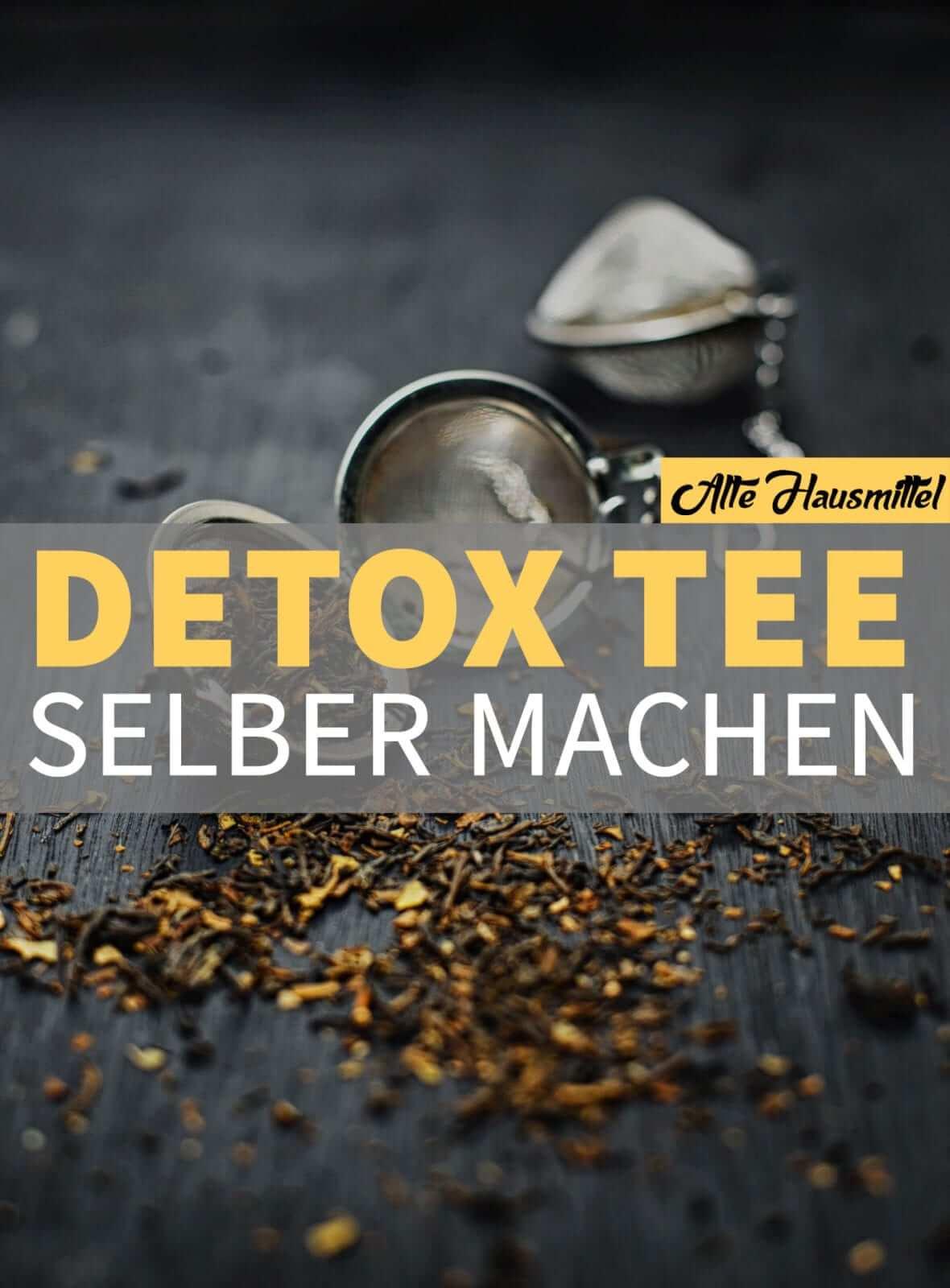 Detox Tee selber machen