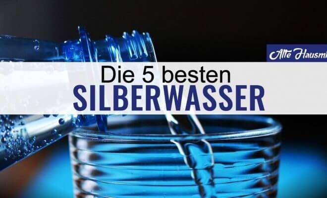 besten Silberwasser