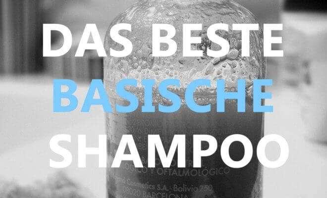 beste basische Shampoo