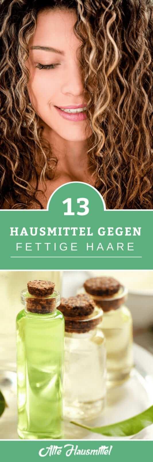13 Hausmittel gegen fettige Haare
