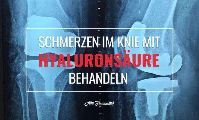 Schmerzen im Knie mit Hyaluronsäure behandeln