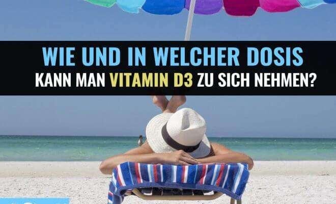 Vitamin D3 hochdosiert Präparate