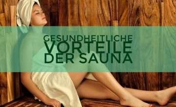 Sauna für Ihre Gesundheit