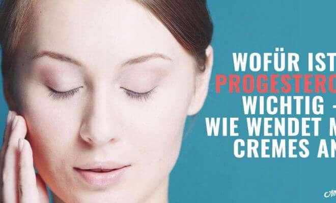 Besten Progesteron Cremes