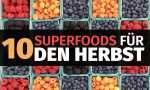 10 Superfoods für den Herbst