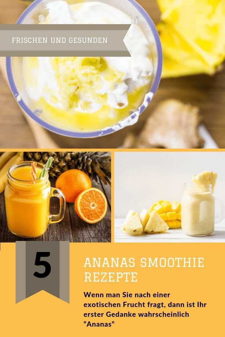 5 Ananas Smoothie Rezepte