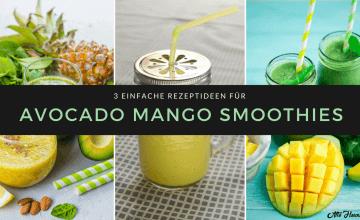 Smoothies mit Avocado und Mango