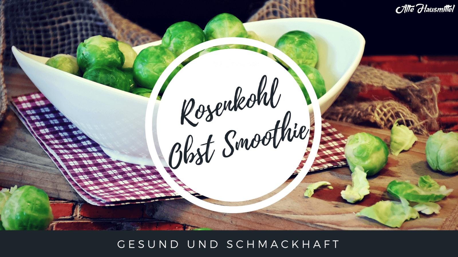 Rosenkohl Obst Smoothie