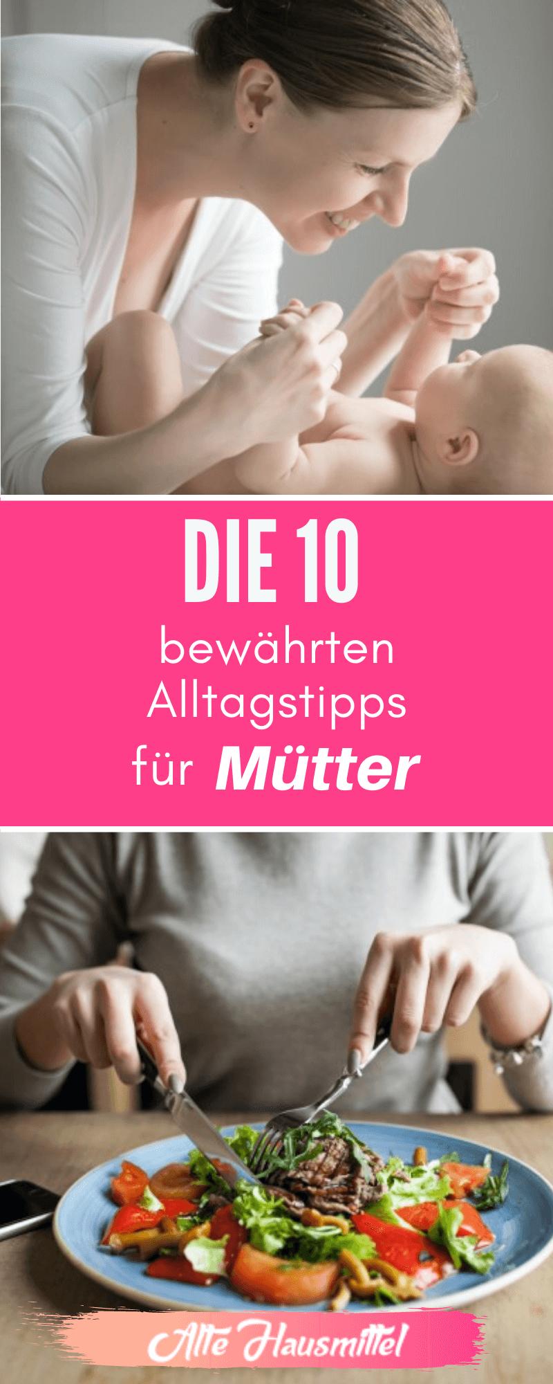 Die 10 bewährten Alltagstipps für Mütter