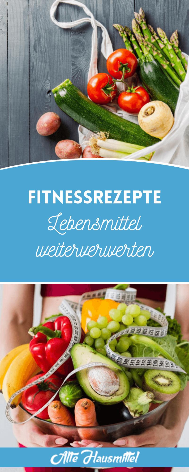 Fitnessrezepte – Lebensmittel weiterverwerten