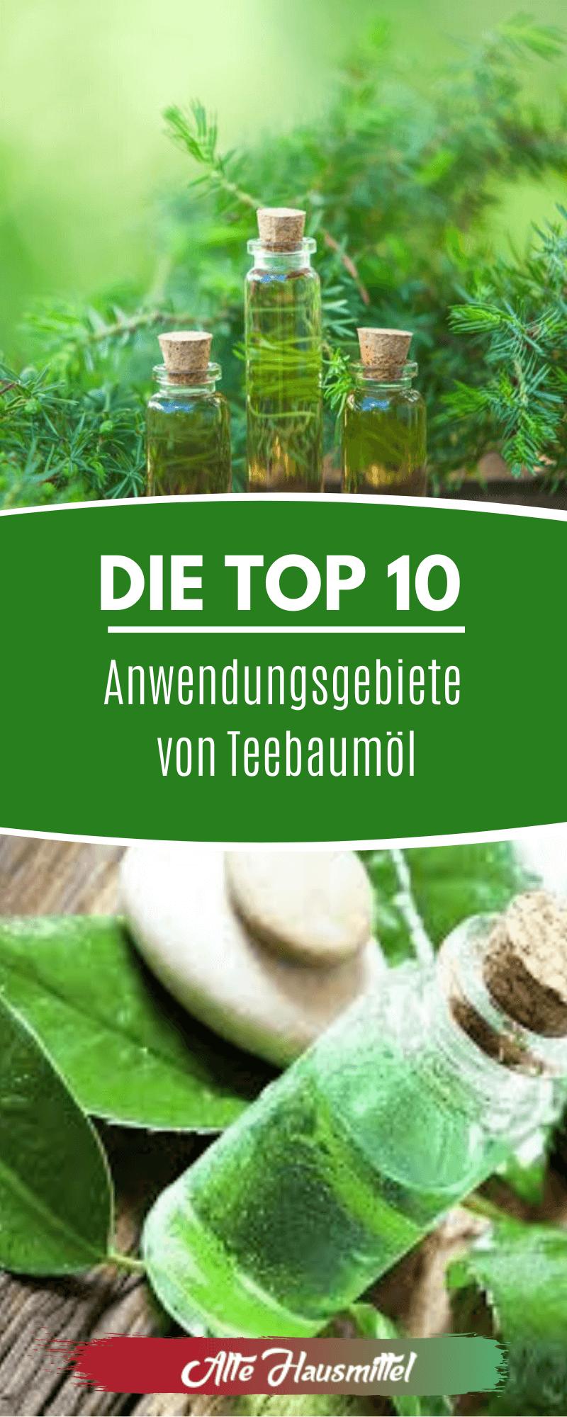 Die Top 10 Anwendungsgebiete von Teebaumöl