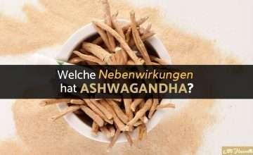Ashwagandha Nebenwirkungen