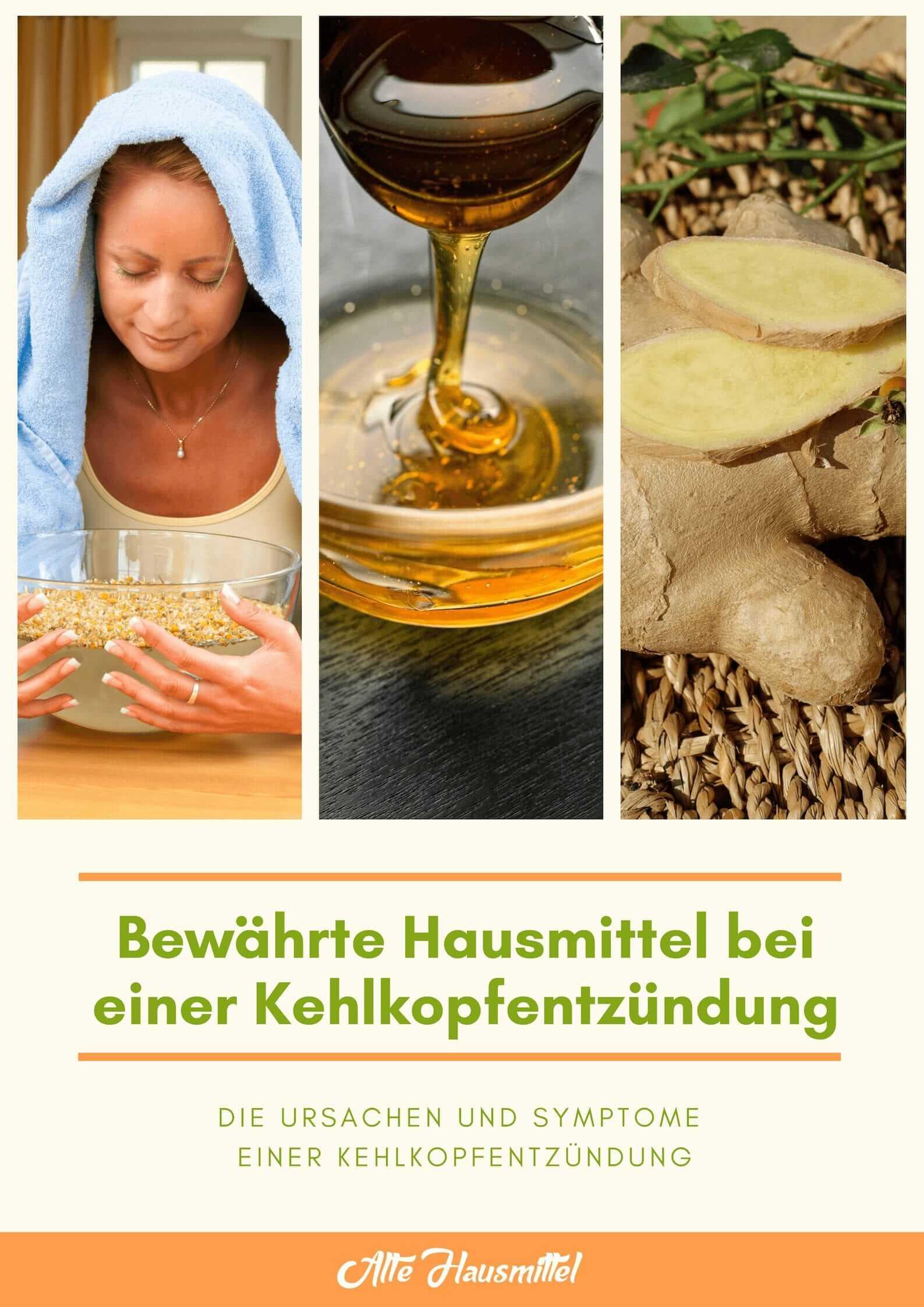 hausmittel gegen Kehlkopfentzündung