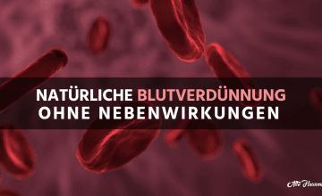 Natürliche Blutverdünner