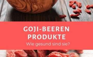 Goji Beeren Produkte