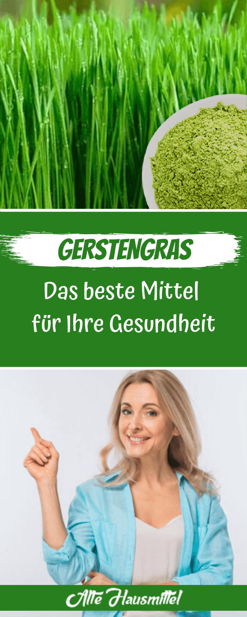 Gerstengras - Das beste Mittel für Ihre Gesundheit