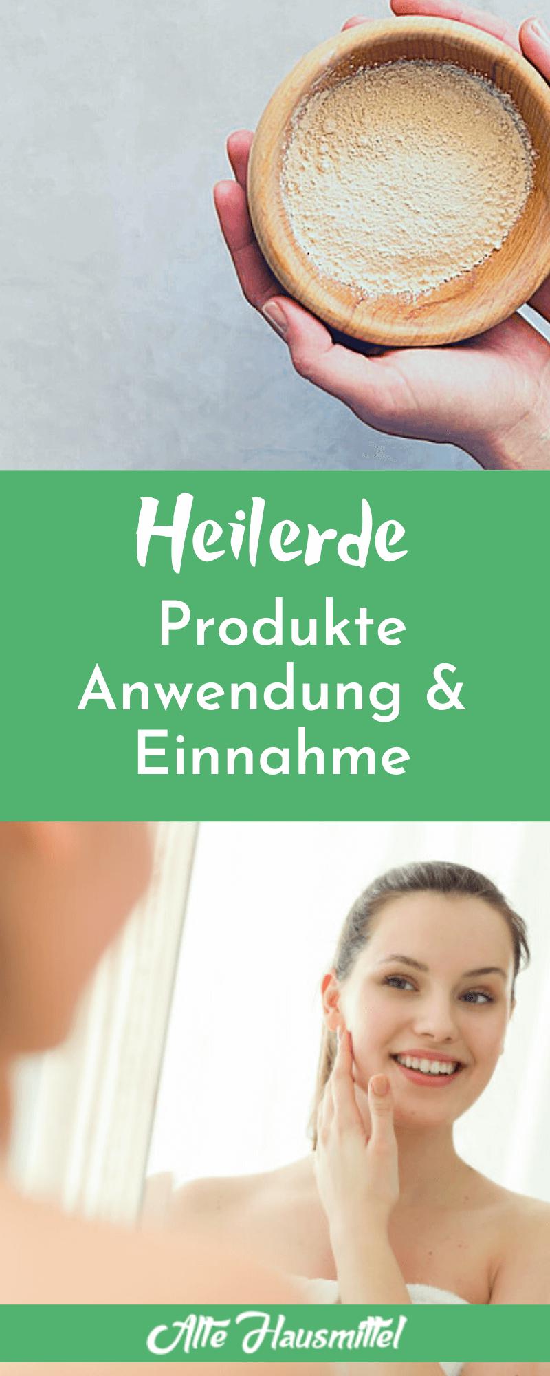 Heilerde Produkte Anwendung & Einnahme