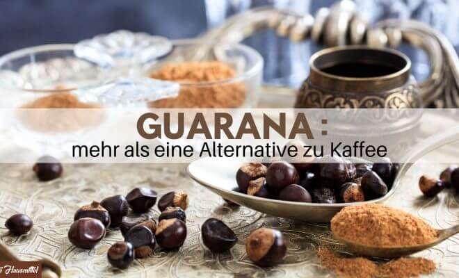 Guarana Produkte