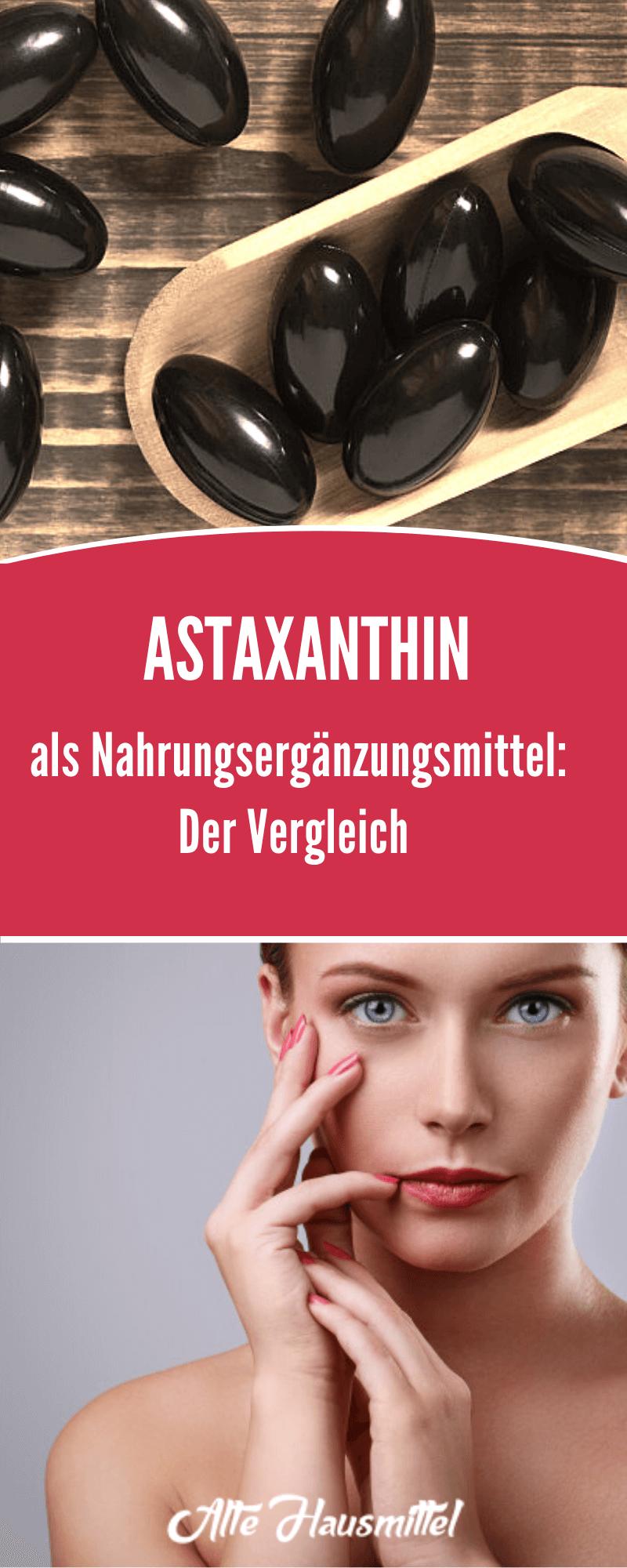 Astaxanthin als Nahrungsergänzungsmittel: Der Vergleich